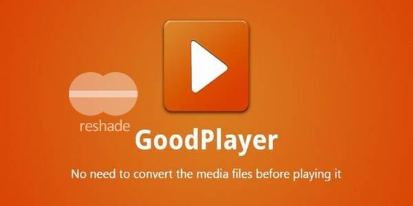 GoodPlayer